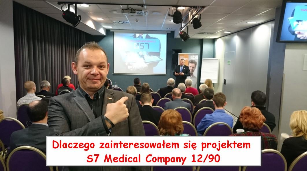 Dlaczego zainteresowałem się projektem S7 Medical Company